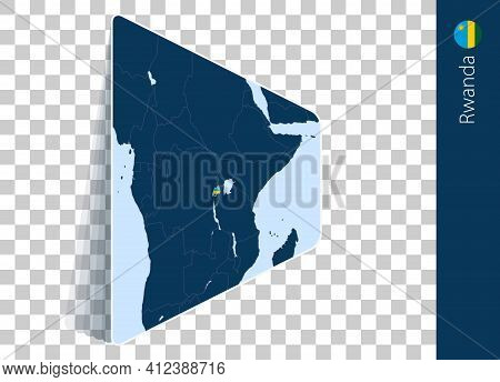 Rwanda Map And Flag On Transparent Background. Highlighted Rwanda On Blue Vector Map.
