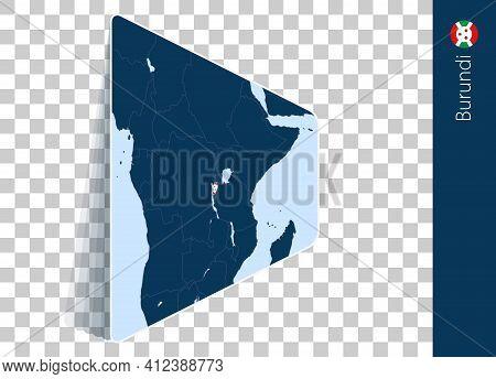 Burundi Map And Flag On Transparent Background. Highlighted Burundi On Blue Vector Map.