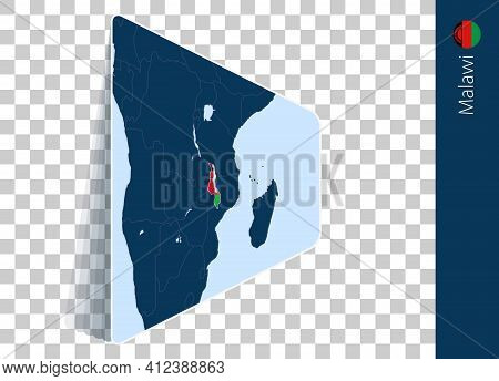 Malawi Map And Flag On Transparent Background. Highlighted Malawi On Blue Vector Map.