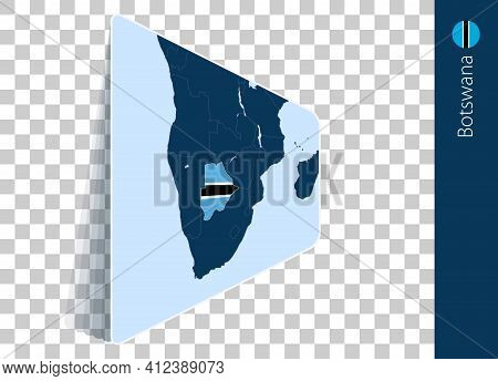 Botswana Map And Flag On Transparent Background. Highlighted Botswana On Blue Vector Map.