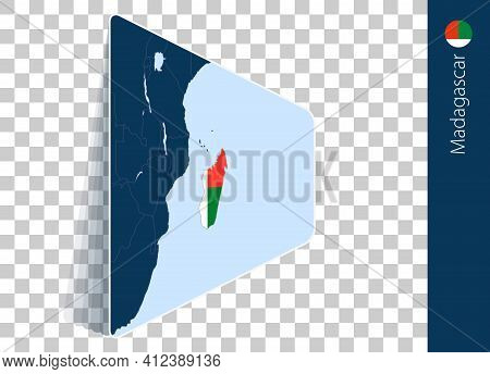 Madagascar Map And Flag On Transparent Background. Highlighted Madagascar On Blue Vector Map.