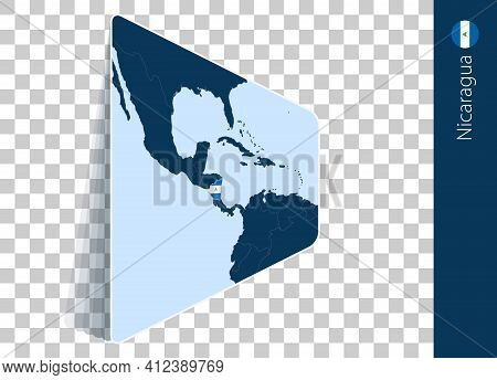 Nicaragua Map And Flag On Transparent Background. Highlighted Nicaragua On Blue Vector Map.