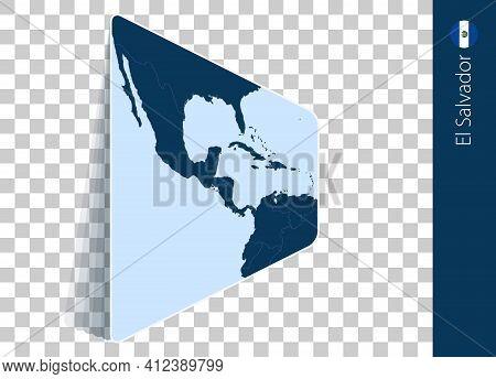 El Salvador Map And Flag On Transparent Background. Highlighted El Salvador On Blue Vector Map.