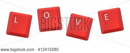 Vector Red Love Key Inscription, Letter From Key Of Keyboard, Keyboard Is Very Useful Tool For Perso
