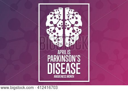 April Is Parkinson Disease Awareness Month. Holiday Concept. Template For Background, Banner, Card,