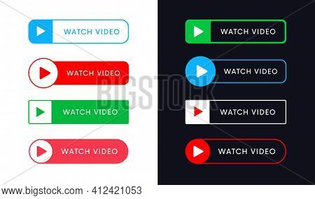 Set Of Watch Video Now Vector Buttons. Play Banner Icon. Ui Elements.