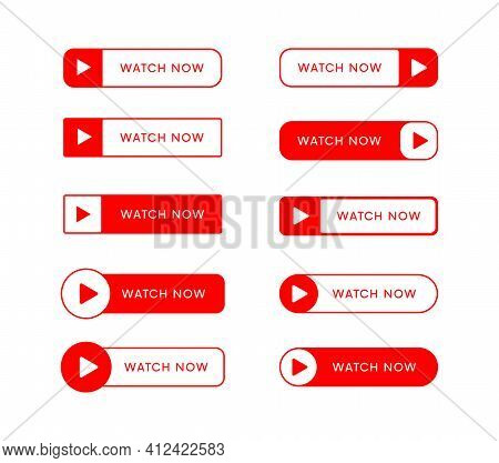 Set Of Watch Now Vector Buttons. Play Video Banners Collection. Ui Web Elements.