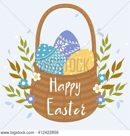 Card Template With Handwritten Inscription Happy Easter And Decorated Eggs In The Basket. Vector Ill