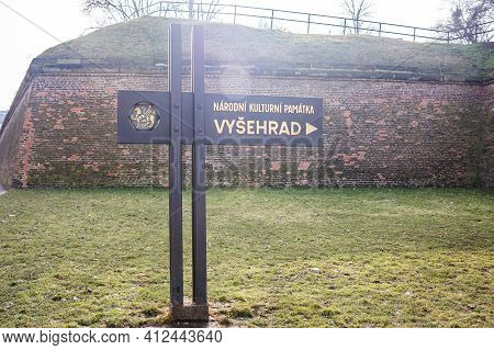 Prague, Czech Republic - February 24, 2021. Signboard Showing The Entrance To Area Of Vysehrad Fortr