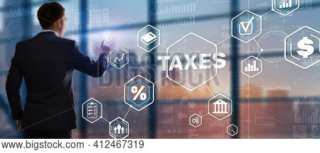 Concept Of Taxes. Tax Payment. State Taxes. Calculation Tax Return