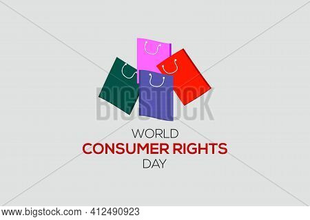 World Consumer Rights Day Vector Illustration. Suitable For Greeting Card, Poster, Banner, And T-shi