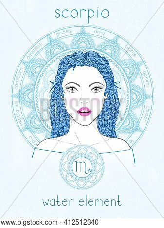 Vector Illustration Of Scorpio Zodiac Sign, Portrait Beautiful Girl And Horoscope Circle. Water Elem