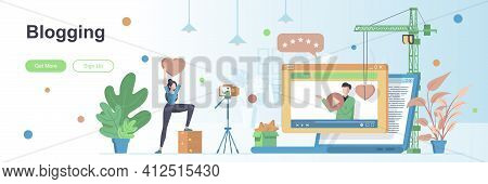 Blogging Landing Page With People Characters. Social Media Content Production Web Banner. Vlogging A