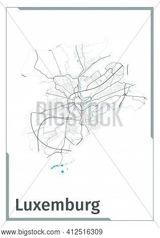 Luxembourg City Map Poster, Administrative Area Plan View. Black, White And Blue Detailed Design Map