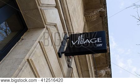 Bordeaux , Aquitaine France - 03 08 2021 : Le Village By Ca Start Up Acceleration Network Of French
