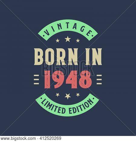 Vintage Born In 1948, Born In 1948 Retro Vintage Birthday Design