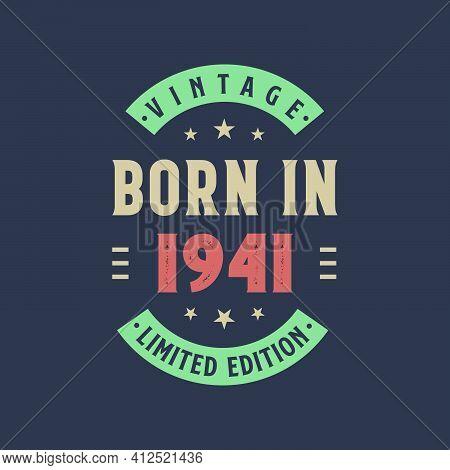 Vintage Born In 1941, Born In 1941 Retro Vintage Birthday Design