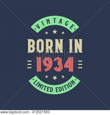 Vintage Born In 1934, Born In 1934 Retro Vintage Birthday Design