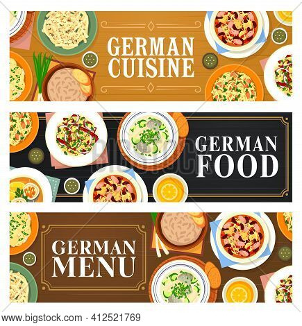 German Cuisine Food Banners, Germany Dishes And Restaurant Menu, Vector. German Food, Traditional Ba