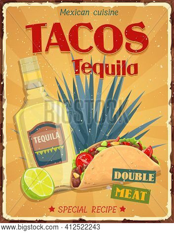 Mexican Cuisine Tacos And Tequila Vector Retro Poster. Tacos And Tequila Special Recipe, Azul Agave