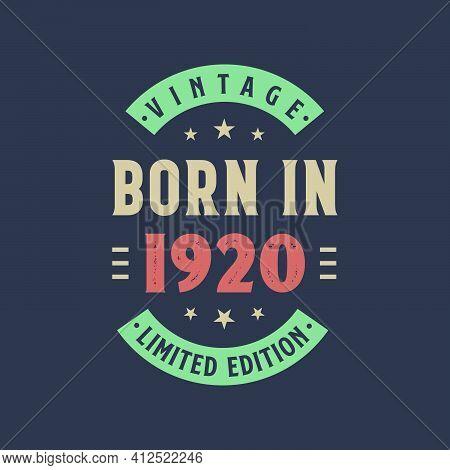 Vintage Born In 1920, Born In 1920 Retro Vintage Birthday Design