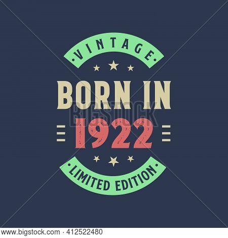 Vintage Born In 1922, Born In 1922 Retro Vintage Birthday Design