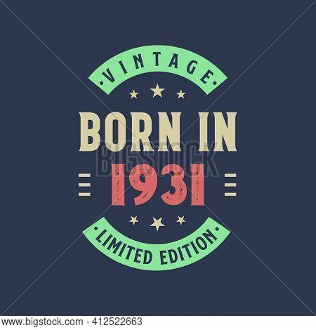 Vintage Born In 1931, Born In 1931 Retro Vintage Birthday Design