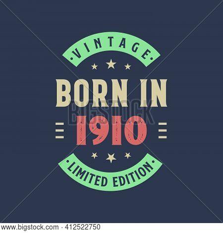 Vintage Born In 1910, Born In 1910 Retro Vintage Birthday Design
