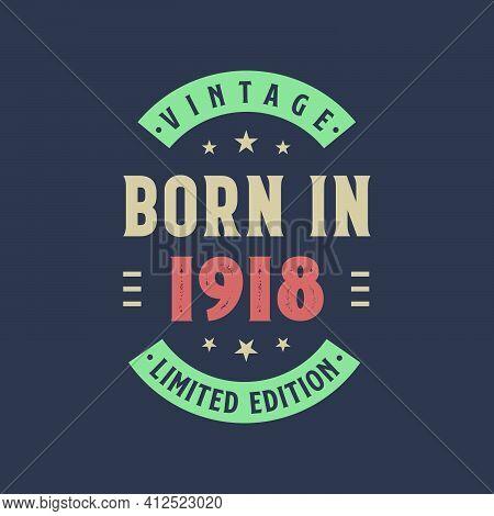 Vintage Born In 1918, Born In 1918 Retro Vintage Birthday Design