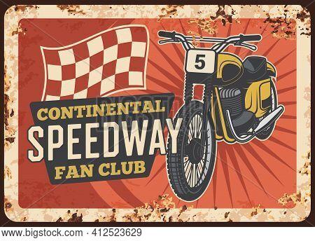 Speedway Motorcycle Metal Plate Rusty, Moto Bikers Fan Club, Vector Vintage Retro Poster. Speedway M