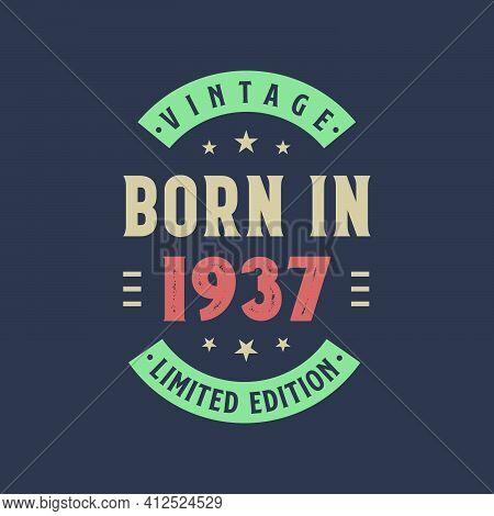 Vintage Born In 1937, Born In 1937 Retro Vintage Birthday Design