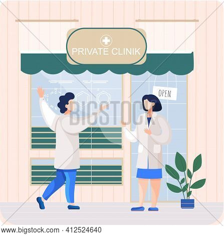 Man And Woman Doctors In Medical Clothes Met In Front Of Private Clinic. Girl Works, Treats Patients