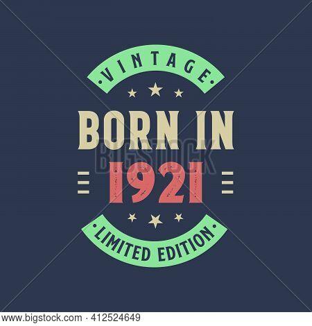 Vintage Born In 1921, Born In 1921 Retro Vintage Birthday Design