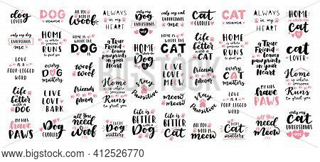 Cat And Dog Phrase Black And White Poster. Inspirational Quotes About Cat, Dog And Domestical Pets.