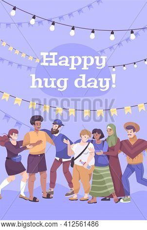 Hug Day Card Flat Composition Group Of Friends Hugs With Decoration Garlands And Ribbons Vector Illu