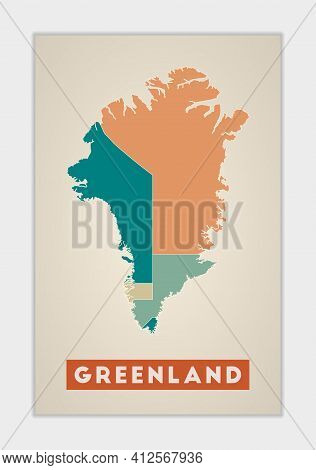 Greenland Poster. Map Of The Country With Colorful Regions. Shape Of Greenland With Country Name. As