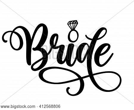 Bride Word - Black Hand Lettered Quotes With Diamond Ring For Greeting Cards, Gift Tags, Labels, Wed