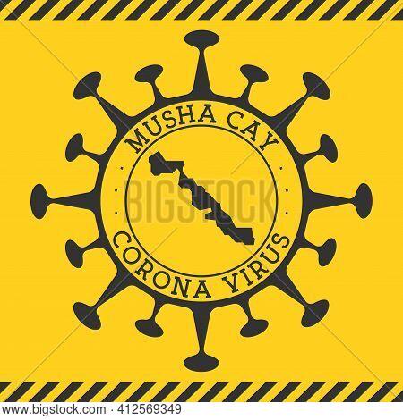 Corona Virus In Musha Cay Sign. Round Badge With Shape Of Virus And Musha Cay Map. Yellow Island Epi
