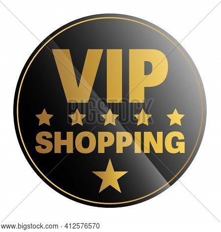 Round Black And Golden Vip Shopping Sticker Or Sign, Exclusive Private Shopping Vector Illustration