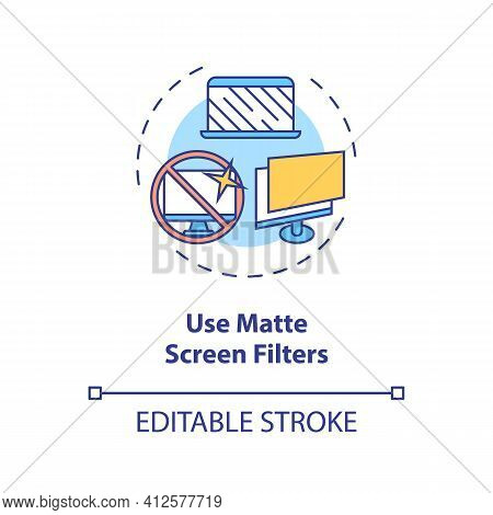 Use Matte Screen Filters Concept Icon. Digital Eyestrain Prevention Tips. Eye Device Protection Idea