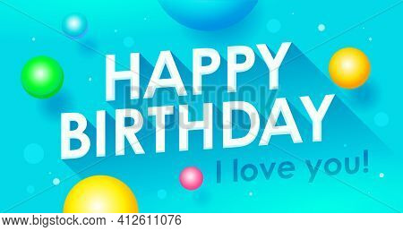 Birthday Card. Vector Illustration. Happy Birthday Greeting Typographic Design.
