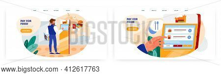 Pay For Food, Landing Page Design, Website Banner Vector Template Set. Self Service Technologies.