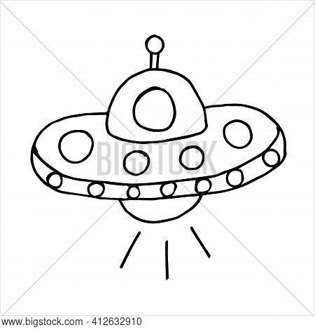 Space Flying Saucer. Doodle Style Ufo Or Alien Flying Saucer Illustration In Vector Format