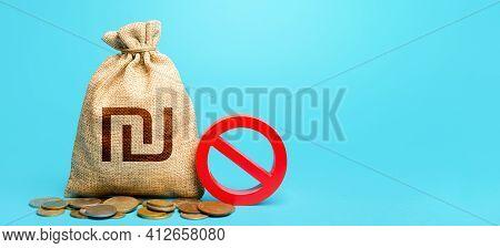 Israeli Shekel Money Bag And Red Prohibition Sign No. Monitoring Suspicious Money Flows. Monetary Re