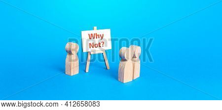 A Figurine Of People Standing Near An Easel With A Question Why Not? Motivation, Inspiration Concept