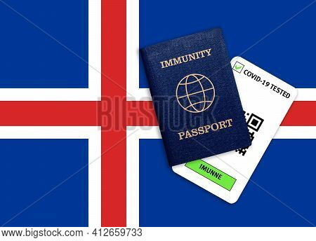 Concept Of Immunity To Coronavirus. Immunity Passport And Test Result For Covid-19 On Flag Of Icelan