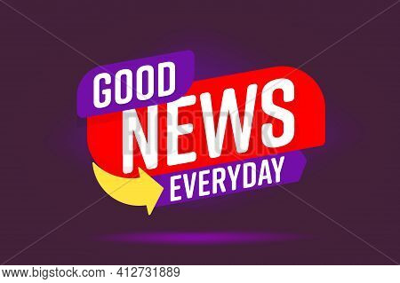 Information Report, Important Daily Media Publication Banner. Info Label Good News Everyday Headline
