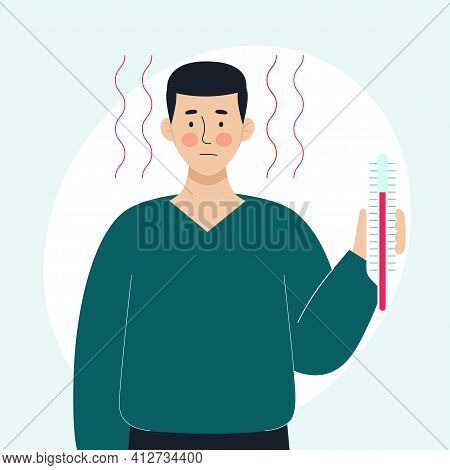 A Sick Man Holds A Thermometer In His Hand. The Concept Of Sick People, Fever, Colds And Viral Disea