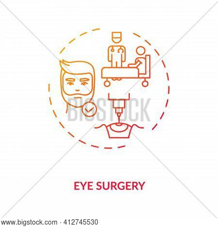Eye Surgery Concept Icon. Eye Diseases Treatment Methods. Surgery Performed On Eyeball To Cure Disea