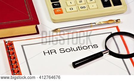 Hr Solutions. Text Inscription On The Document Form. A Set Of Rules, Norms, And Goals That Determine